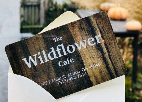 Wildflower Cafe Gift Card Mason OH